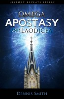 Omega Apostasy and Laodicea